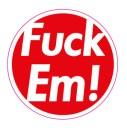 Supreme Fuck Em! FE Logo Sticker (D423)